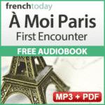 A-Moi-Paris-First-Encounter